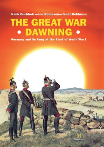 Great War Dawning Imperial German Army Reference Book Massive Volume WWI NEW!Other Militaria - 135