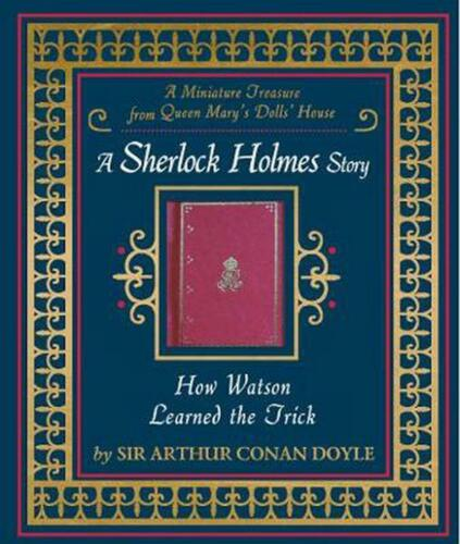 How Watson Learned the Trick by Arthur Conan Doyle Hardcover Book Free Shipping!