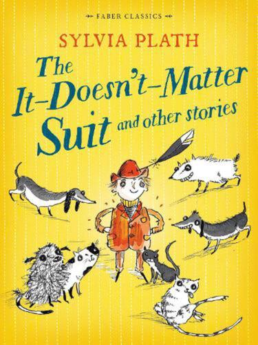 It Doesn't Matter Suit and Other Stories by Sylvia Plath Paperback Book Free Shi