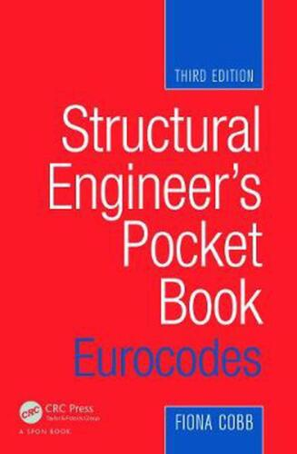 Structural Engineer's Pocket Book: Eurocodes, Third Edition by Fiona Cobb (Engli