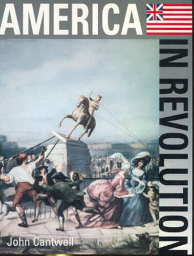 The Spirit of Change: America in Revolution by John Cantwell (English) Paperback