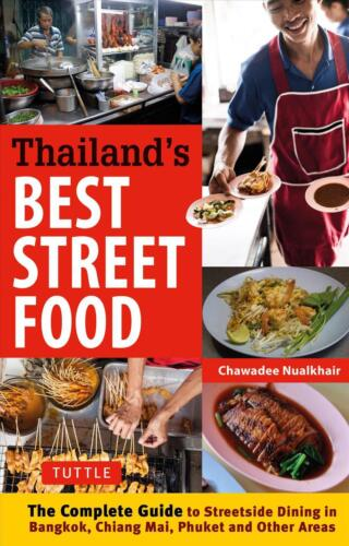 A Thailand's Best Street Food: The Complete Guide to Streetside Dining in Bangko