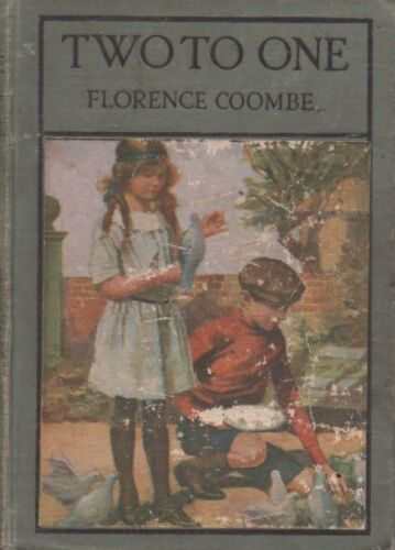 Two To One: The Tale of A Holiday; Florence Coombe, Audrey Watson (Ills) HC 1911