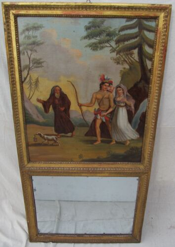 19TH CT TRUMEAU MIRROR W/ OIL ON CANVAS PAINTING DEPICTING AZTEC & SPANISH BRIDE