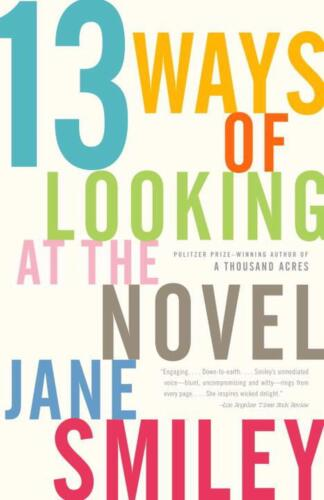 13 Ways of Looking at the Novel by Jane Smiley (English) Paperback Book Free Shi