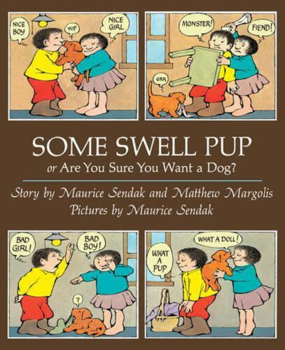 Some Swell Pup or are You Sure You Want a Dog? by Maurice Sendak (English) Paper