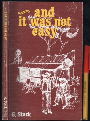 AND IT WAS NOT EASY Signed Copy Depression Australia Trade Union Association?