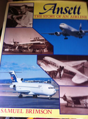 Ansett The Story of an Airline by Brimson Samuel  Hard Cover