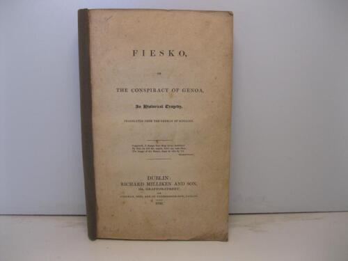 SCHILLER Frederic, Fiesko or the conpiracy of Genoa. An Historical tragedy