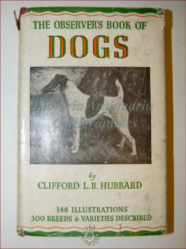 CINOFILIA, CANI: Clifford Hubbard, THE OBSERVER'S BOOK OF DOGS 1945 illustrato