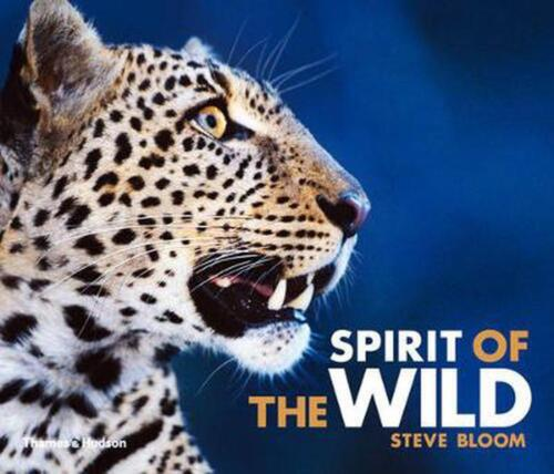 Spirit of the Wild by Steve Bloom (English) Hardcover Book Free Shipping!