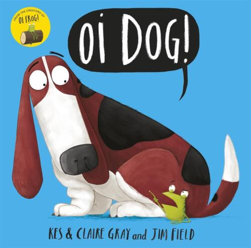 Oi Dog! by Kes Gray Paperback Book Free Shipping!