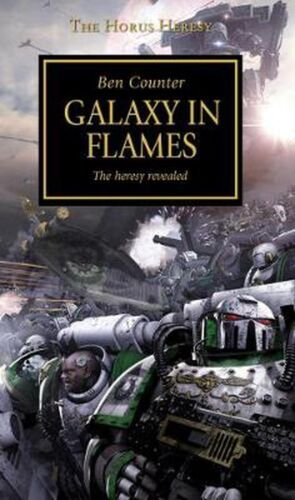 Horus Heresy - Galaxy in Flames by Ben Counter Paperback Book Free Shipping!