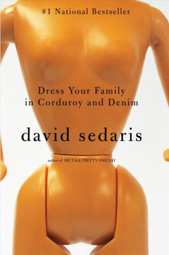 Dress Your Family in Corduroy and Denim by David Sedaris (English) Paperback Boo
