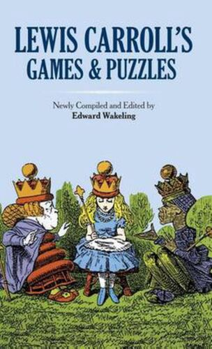 Lewis Carroll's Games and Puzzles by Lewis Carroll (English) Hardcover Book Free