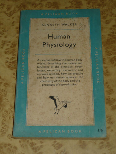 Human Physiology ILLUSTRATED 50s Pelican Book by K Walker ~ Vintage 1951