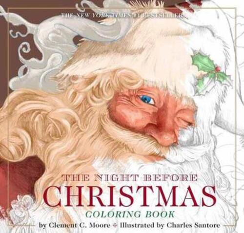 The Night Before Christmas Coloring Book: The Classic Edition by Clement Moore P