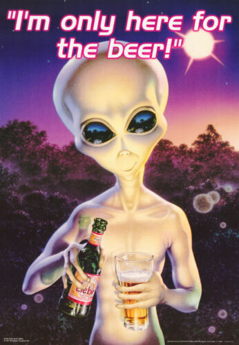 LOT OF 2 POSTERS:ALIENS:ALIEN BREW - I'M ONLY HERE FOR THE BEER  #3160  RP92 T
