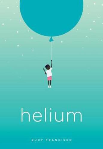 Helium by Rudy Francisco Paperback Book Free Shipping!