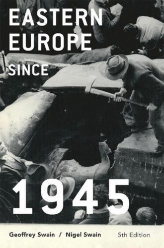 Eastern Europe Since 1945 by Geoffrey Swain (English) Paperback Book Free Shippi