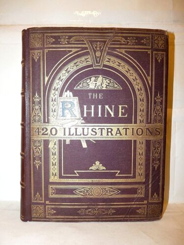 FIUME RENO Bartley The RHINE 420 Illustrations 1880 ca GERMANIA INCISIONI Tavole