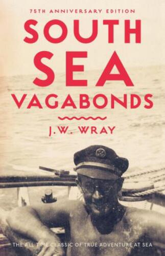 South Sea Vagabonds by Johnny Wray (English) Paperback Book Free Shipping!