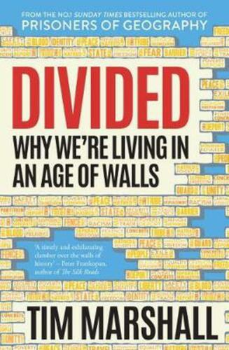 Divided: Why We're Living in an Age of Walls by Tim Marshall Paperback Book Free