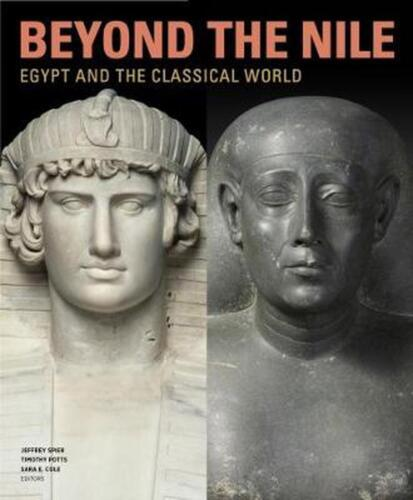 Beyond the Nile - Egypt and the Classical World by Jeffrey Spier (English) Hardc