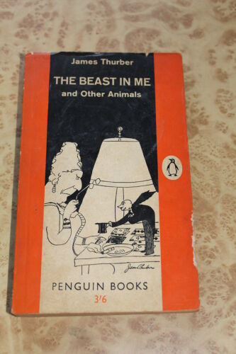 The Beast In Me and Other Animals by James Thurber 1961 Vintage Penguin Book