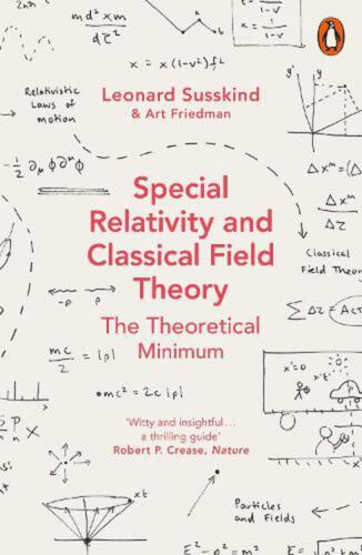 Special Relativity and Classical Field Theory by Leonard Susskind Paperback Book