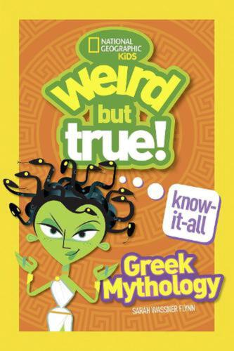 Weird But True! Know-It-All: Greek Mythology by National Geographic Kids Paperba