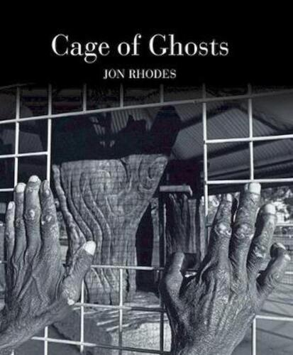 Cage of Ghosts by Jon Rhodes Hardcover Book Free Shipping!