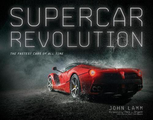 Supercar Revolution: The Fastest Cars of All Time by John Lamm Hardcover Book Fr