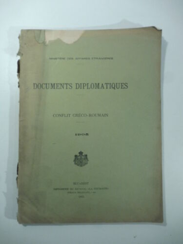 Documents diplomatiques. Conflit greco-roumain 1905