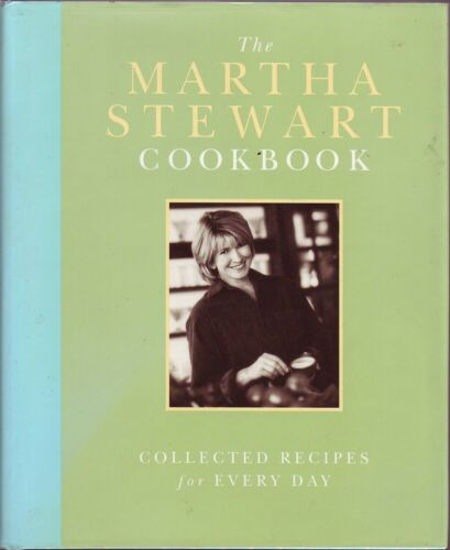 Martha Stewart THE MARTHA STEWART COOKBOOK: COLLECTED RECIPES FOR EVERY DAY HC B