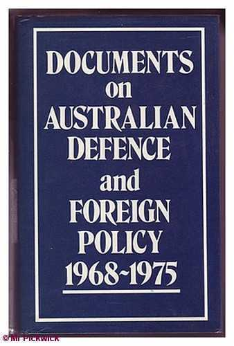 J. R. & G. J. Walsh & Munster  (eds) DOCUMENTS ON AUSTRALIAN DEFENCE AND FOREIGN