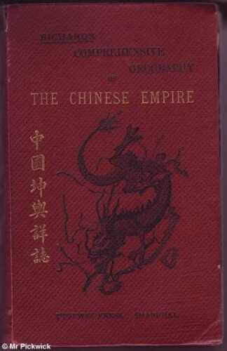 M. Kennelly (trans.) L. RICHARD'S COMPREHENSIVE GEOGRAPHY OF THE CHINESE EMPIRE