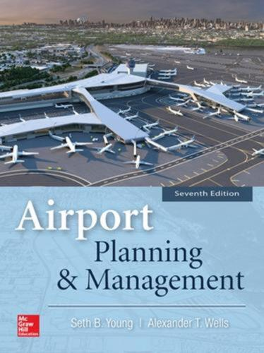 Airport Planning & Management, Seventh Edition by Seth Young Paperback Book Free