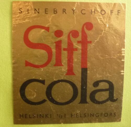 OLD FINLAND SOFT DRINK CORDIAL LABEL, 1970s SINEBRYCHOFF HELSINKI, SIFF COLA