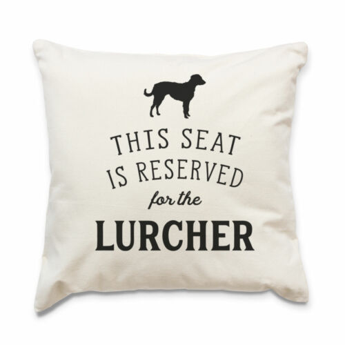 NEW - RESERVED FOR THE LURCHER - Cushion Cover - Dog Gift Present