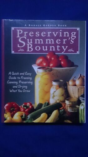 Preserving Summer's Bounty: A Quick and Easy Guide to Freezing, Canning, Drying