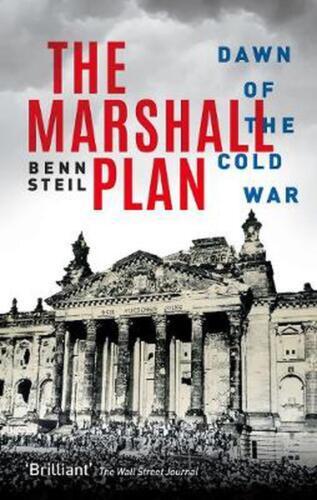 Marshall Plan: Dawn of the Cold War by Benn Steil Hardcover Book Free Shipping!