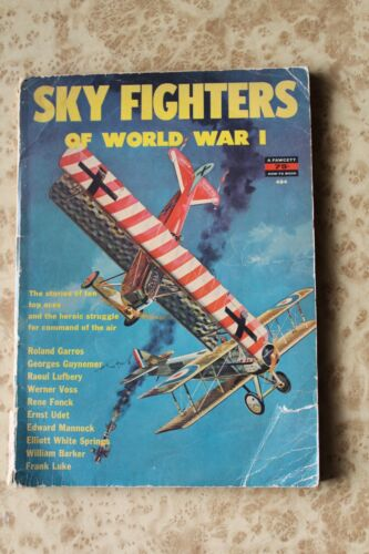 SKY FIGHTERS OF WORLD WAR I By Fawcett 1961 How To Book 484 WW1 Aircraft