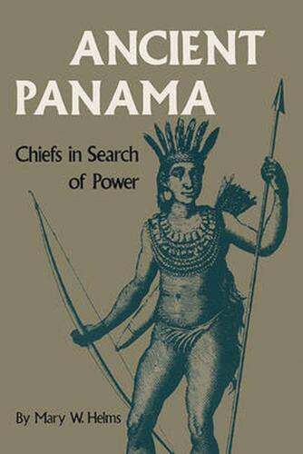 Ancient Panama Chiefs In Search Of Power by Mary W. Helms (English) Paperback Bo