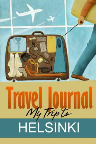 Travel Journal: My Trip to Helsinki by Travel Diary (English) Paperback Book Fre