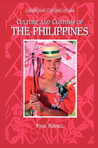 Culture and Customs of the Philippines by Paul A. Rodell (English) Paperback Boo