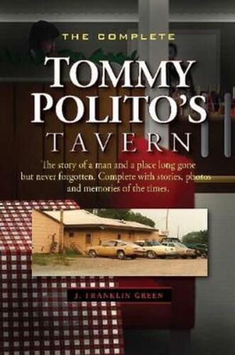 The Complete Tommy Polito's Tavern by John Green Paperback Book Free Shipping!