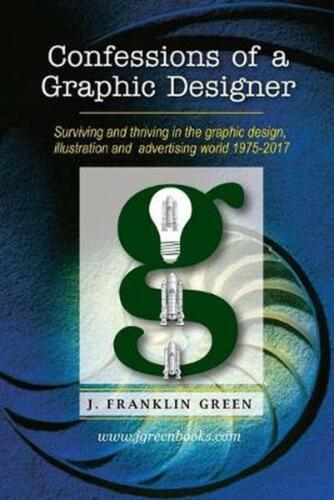 Confessions of a Graphic Designer by John Green (English) Paperback Book Free Sh