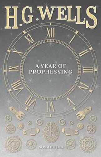 Year of Prophesying by H.G. Wells Paperback Book Free Shipping!