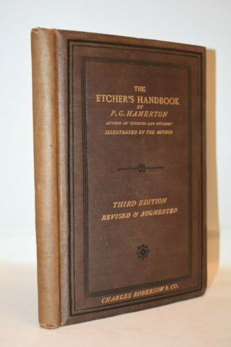 INCISIONI - P.G. Hamerton: The Etcher's Handbook 1881 Roberson Manuale Incisore